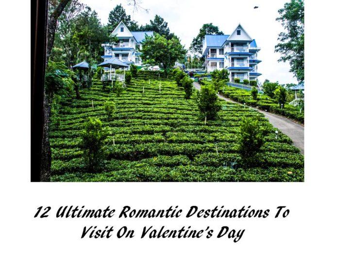 Romantic Destinations / Destinations to visit on Valentine's Day