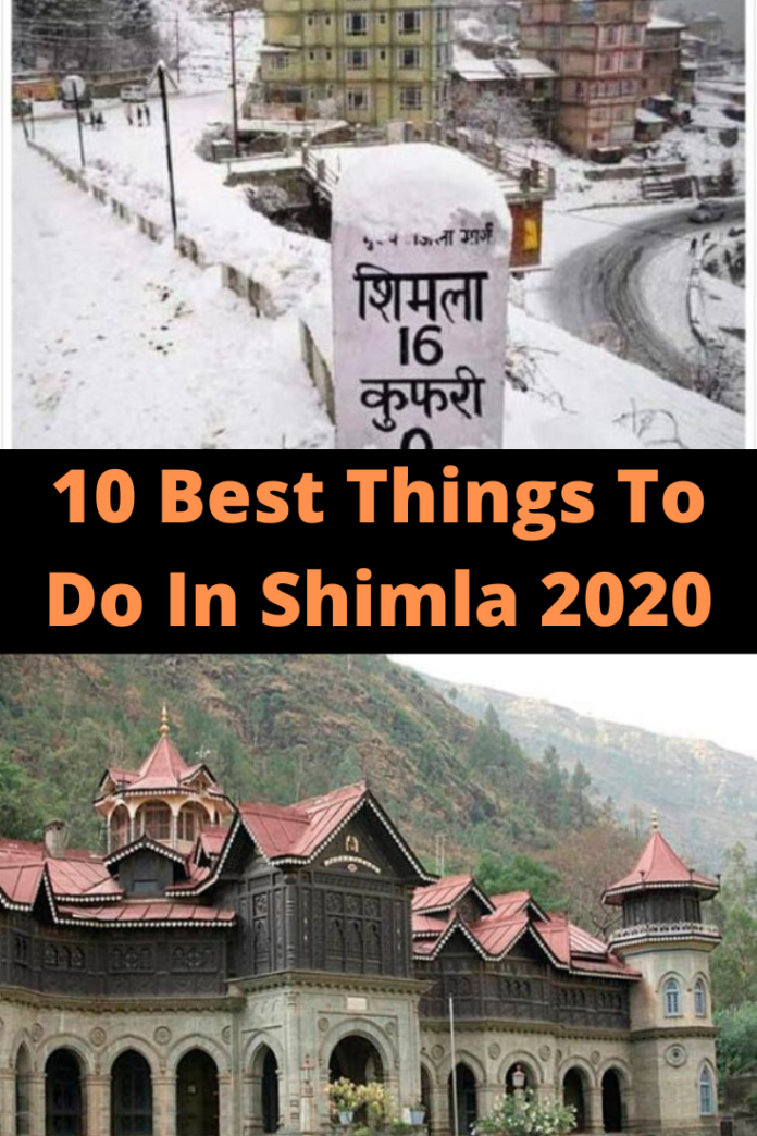 best things to do in shimla 2020