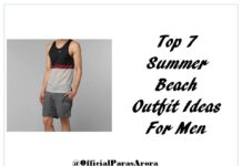 Top 7 Summer Beach Outfit Ideas For Men
