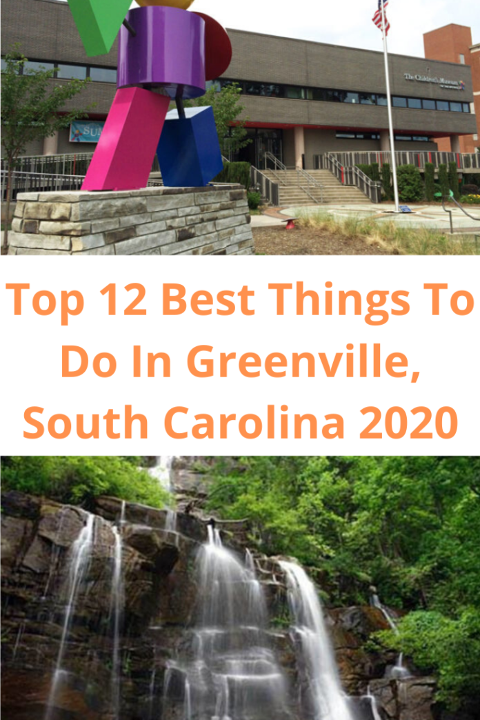 Top 12 Best Things To Do In Greenville, South Carolina 2020