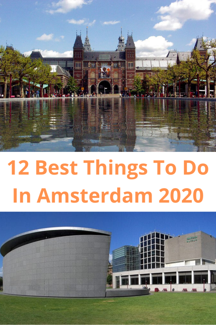 12 Best Things To Do In Amsterdam 2020