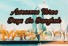 Awesome Three Days In Bangkok, Thailand | Bangkok 3 Days Itinerary