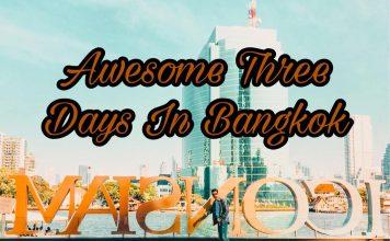 Awesome Three Days In Bangkok, Thailand   Bangkok 3 Days Itinerary