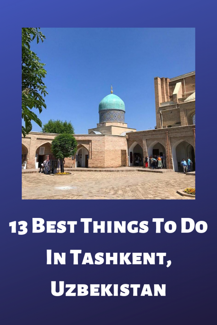 Things To Do In Tashkent