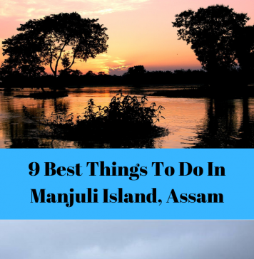 best things to do in manjuli
