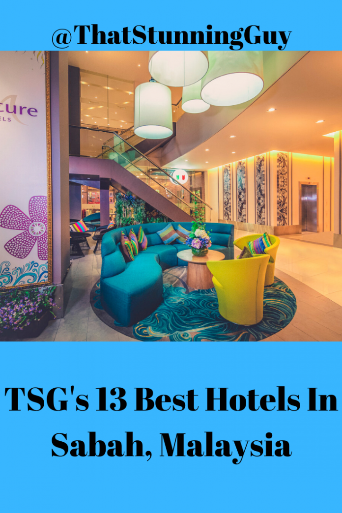 TSG's 13 Best Hotels In Sabah, Malaysia