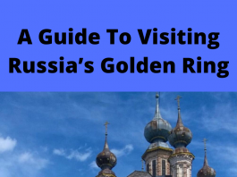A Guide To Visiting Russia's Golden Ring