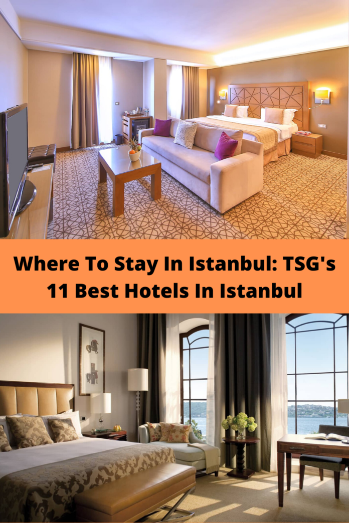 Where To Stay In Istanbul: TSG's 11 Best Hotels In Istanbul