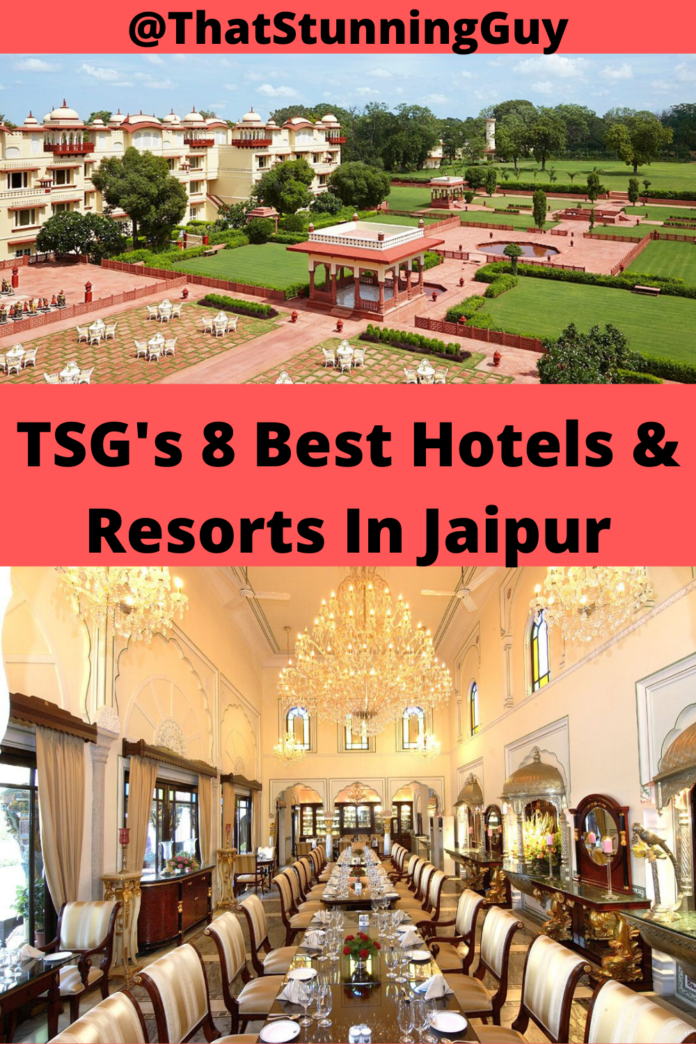 TSG's 8 Best Hotels & Resorts In Jaipur