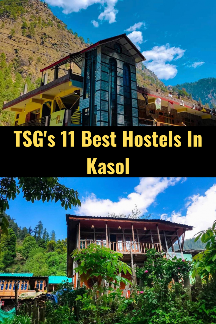 Best Hostels In Kasol
